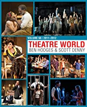 Theatre World: 2011-2012 (Volume 68)