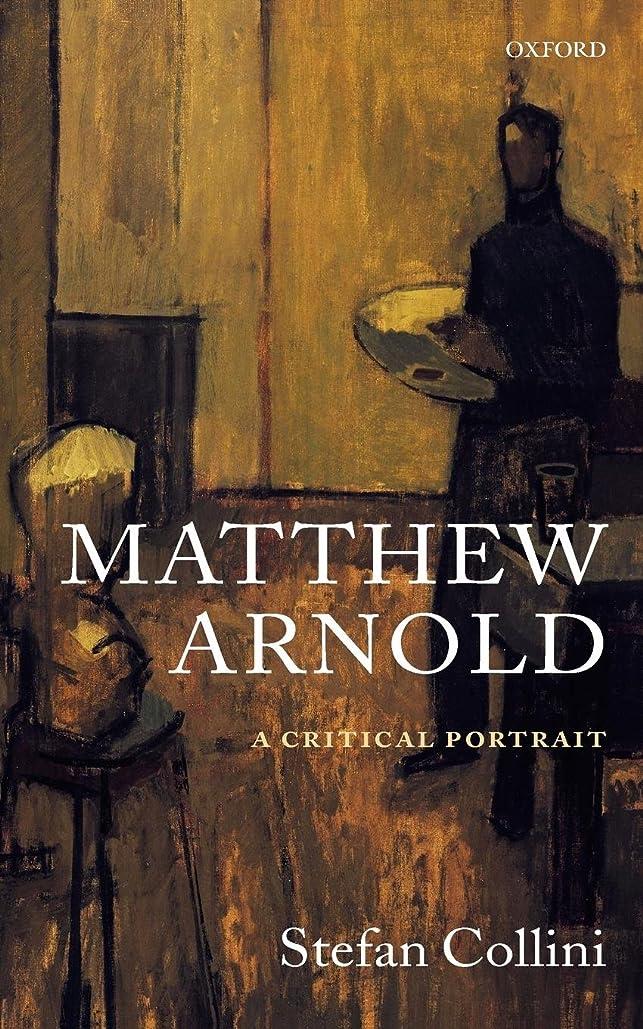 ウォルターカニンガム啓示住居Matthew Arnold: A Critical Portrait