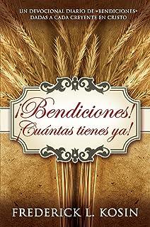 ¡Bendiciones! ¡Cuántas tienes ya! / Blessings All Mine with 10,000 Besides!: Cuantas Tienes Ya!