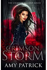 Crimson Storm: A Young Adult Vampire Romance (The Crimson Accord Series Book 2) Kindle Edition