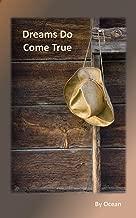 Dreams Do Come True - A short story