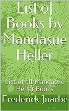 List of Books by Mandasue Heller: List of all Mandasue Heller Books