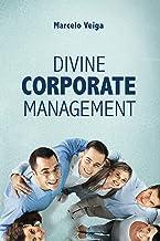 Divine Corporate Management (English Edition)