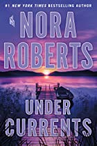 Cover image of Under Currents by Nora Roberts