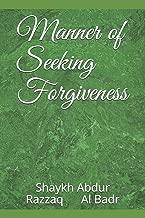 Manner of Seeking Forgiveness