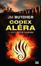 Les Furies de Calderon: Codex Aléra, T1