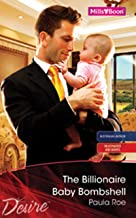 The Billionaire Baby Bombshell (Billionaires and Babies Book 11)