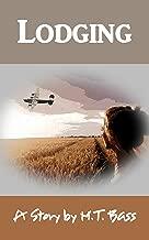 Lodging, A Love Story: A World War 2 Historical Romance