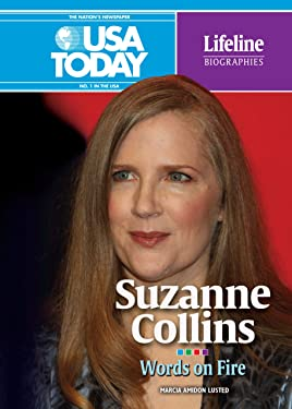 Suzanne Collins: Words on Fire (USA TODAY Lifeline Biographies)