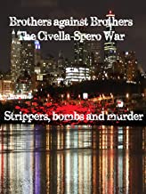 Brothers against Brothers: The Civella-Spero War