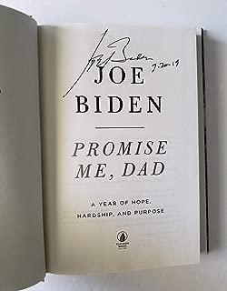Joe Biden autographed Promise Me Dad Book Senator Vice President 2020 Democrat Presidential Candidate
