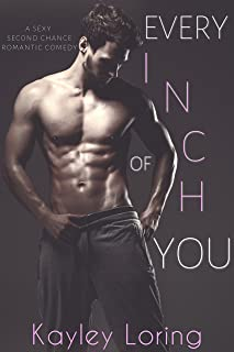 Every Inch of You