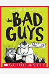 The Bad Guys in Mission Unpluckable (The Bad Guys #2) Kindle Edition