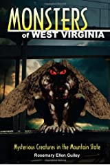 Monsters of West Virginia: Mysterious Creatures in the Mountain State Kindle Edition