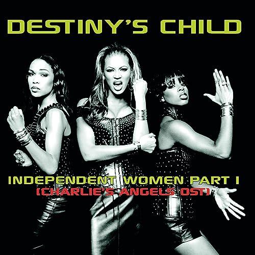 Independent Women (Charlie's Angels OST) de Destiny's Child sur ...
