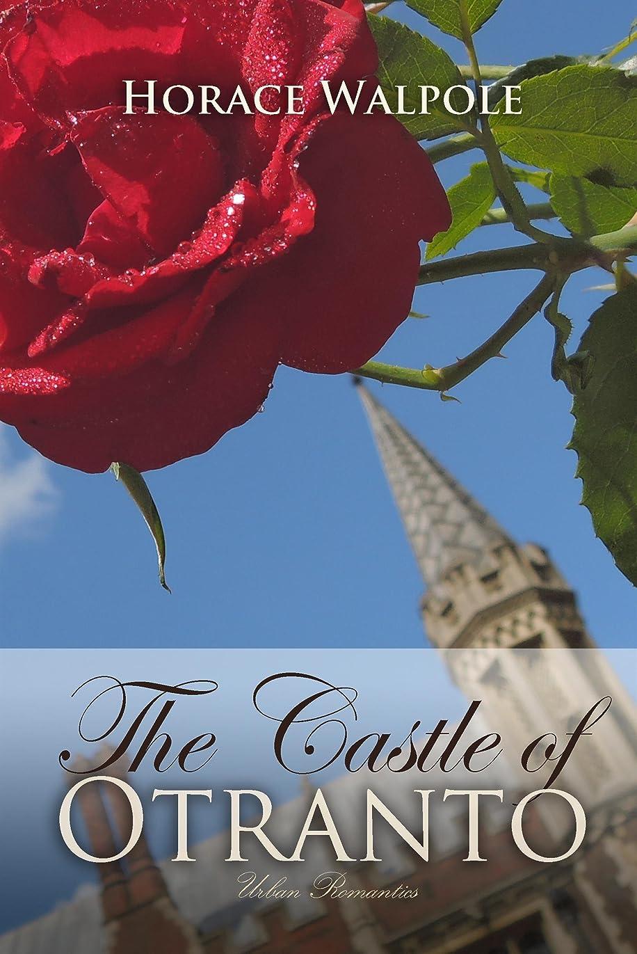 終点フリンジ枯渇The Castle of Otranto (Timeless Classics) (English Edition)