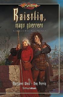 Raistlin Mago guerrero nº 3/4: La Forja de un Túnica Negra. Volumen 3 (Dragonlance)
