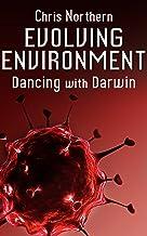 Evolving Environment (Dancing with Darwin Book 3) (English Edition)