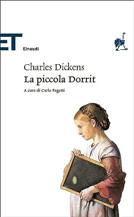 La piccola Dorrit (Einaudi tascabili. Classici)