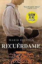 Remember Me  Recuérdame (Spanish edition): El barco que salvó a quinientos niños republicanos de la Guerra Civil Española