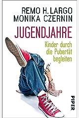 Jugendjahre: Kinder durch die Pubertät begleiten (Largo) Kindle Ausgabe