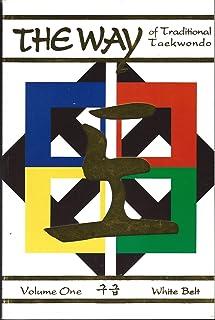 The Way of Traditional Taekwondo, Volume I: White Belt - 9