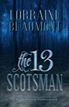 The 13 Scotsman (A Scottish Time Travel Romance) Lost in the Highlands Special Edition Box Set (Readers Choice)