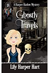 Ghostly Travels (A Harper Harlow Mystery Book 18) (English Edition) Format Kindle