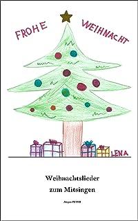 Weihnachtslieder - Texte zum Mitsingen (German Edition)