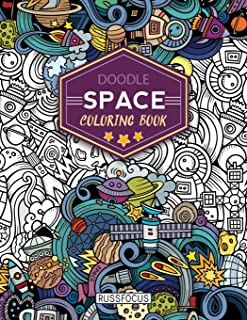 Doodle Space Coloring Book: Adult Coloring Book Wonderful Space Coloring Books for Grown-Ups, Relaxing, Inspiration