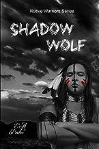 Shadow Wolf (Native Warrior Series)
