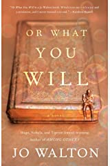 Or What You Will Kindle Edition