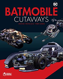 Batmobile Cutaways: The Movie Vehicles 1989-2012 Plus Collec