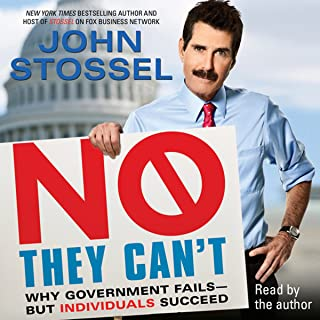No, They Can't: Why Government Fails - But Individuals Succeed