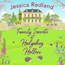 Family Secrets at Hedgehog Hollow: Hedgehog Hollow, Book 3