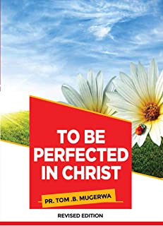 To be Perfected in Christ