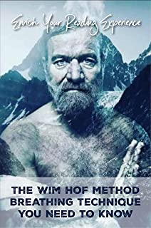Enrich Your Reading Experience: The Wim Hof Method Breathing Technique You Need to Know: Reading Experience