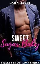 Sweet Sugar Baby (Sweet Steamy Love Book 2)