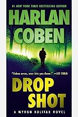 Drop Shot: A Myron Bolitar Novel Kindle Edition