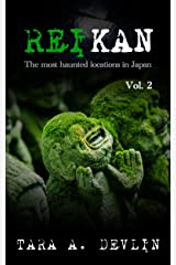 Reikan: The most haunted locations in Japan: Volume Two Kindle Edition