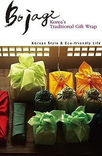 Bojagi : Korea᾿s Traditional Gift Wrap: Korean Style & Eco-friendly Life