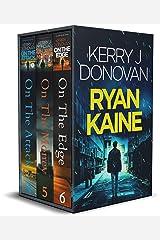 Ryan Kaine Books 4-6: The Ryan Kaine Boxset 2 (The Ryan Kaine Series Boxsets) Kindle Edition