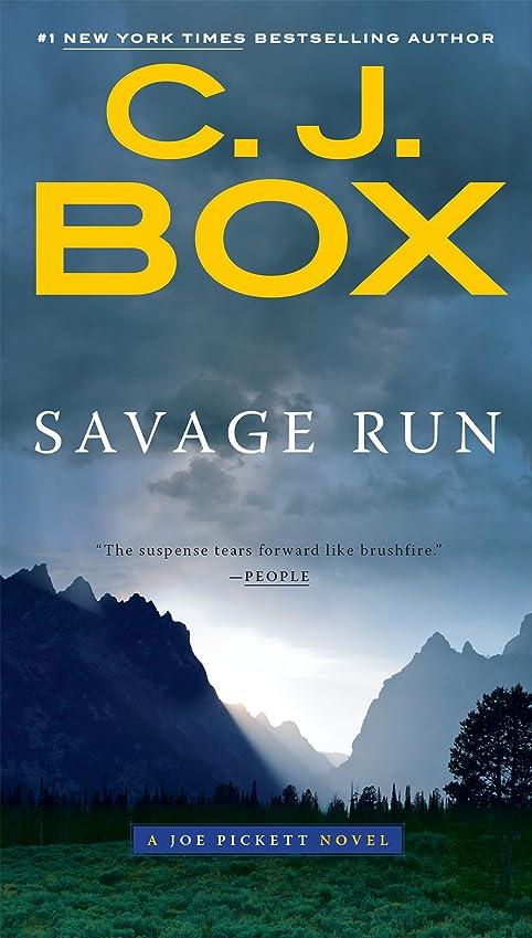 番目作業浸したSavage Run (A Joe Pickett Novel Book 2) (English Edition)