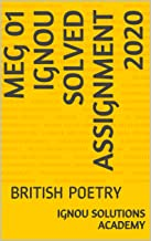 MEG 01 IGNOU SOLVED ASSIGNMENT 2020: BRITISH POETRY