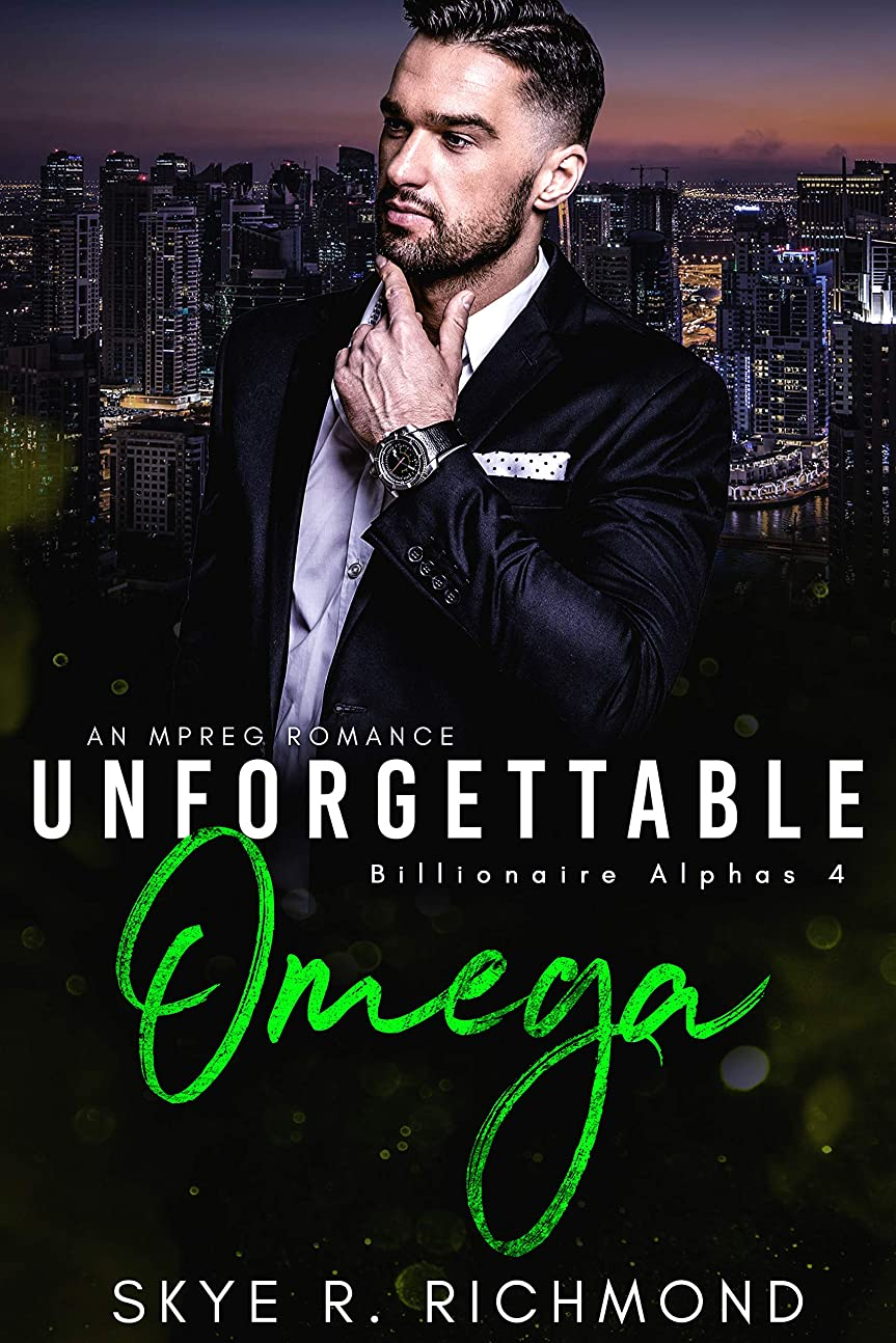 ラベルピン別のUnforgettable Omega: A Non-Shifter Mpreg Romance (Billionaire Alphas Book 4) (English Edition)