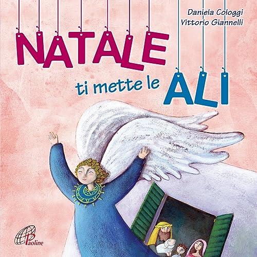 Natale Ti Mette Le Ali.Natale Ti Mette Le Ali By Vittorio Giannelli Daniela Cologgi