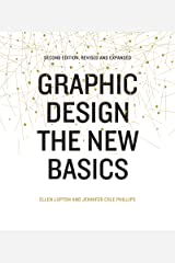 Graphic Design: The New Basics: Second Edition, Revised and Expanded Kindle Edition