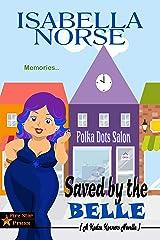Saved by the Belle: A Kudzu Korners Novella Kindle Edition