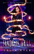 Made In Hell (Urban Fantasy) (Caith Morningstar Book 3)