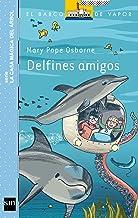 Delfines amigos (El Barco de Vapor Azul) (Spanish Edition)